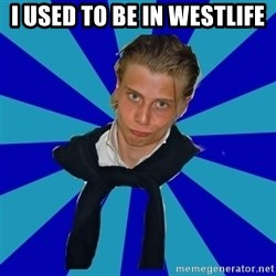 Typical Mufaren - I USED TO BE IN WESTLIFE