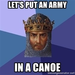 Age Of Empires - Let's put an army in a canoe