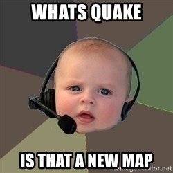 FPS N00b - whats quake is that a new map