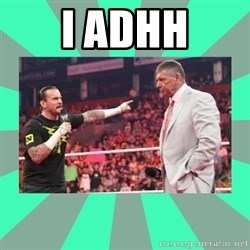 CM Punk Apologize! - I ADHH