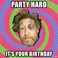 Russian Boozer - PARTY HARD IT'S YOUR BIRTHDAY