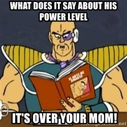 El Arte de Amarte por Nappa - WHAT DOES IT SAY ABOUT HIS POWER LEVEL  IT'S OVER YOUR MOM!