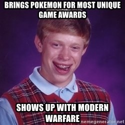Bad Luck Brian - brings pokemon for most unique game awards shows up with modern warfare