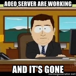 south park aand it's gone - aoeo server are working and it's gone