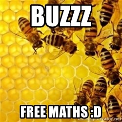 Honeybees - BUZZZ  FREE MATHS :D