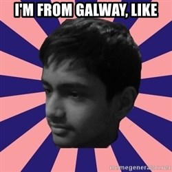 Los Moustachos - I would love to become X - I'm From Galway, like