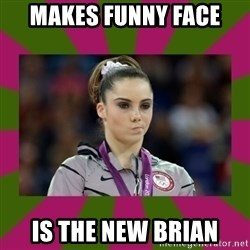 Kayla Maroney - makes funny face  is the new brian