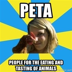 Animal Activist Annie - PETA People for the Eating and Tasting of animals