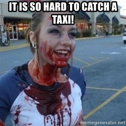 Scary Nympho - IT is so hard to catch a taxi!