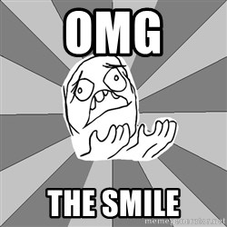 Whyyy??? - omg the smile