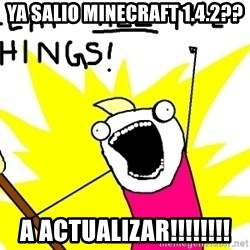 clean all the things - Ya salio minecraft 1.4.2?? A actualizar!!!!!!!!