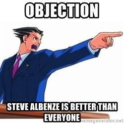 Phoenix Wright Ace Attorney - OBJECTION Steve albenze is better than everyone