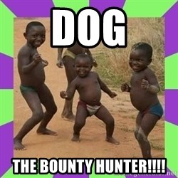 african kids dancing - DOG THE BOUNTY HUNTER!!!!
