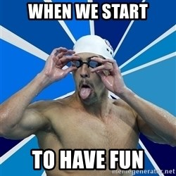 Ordinary swimmer - WHEN WE START TO HAVE FUN