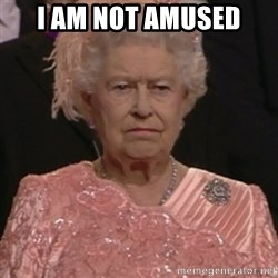 the queen olympics - I AM NOT AMUSED
