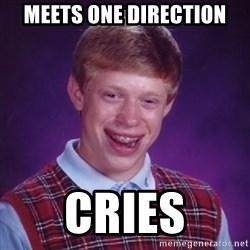 Bad Luck Brian - meets one direction cries