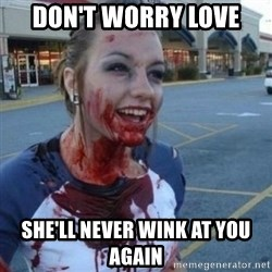 Scary Nympho - Don't worry love She'll never wink at you again