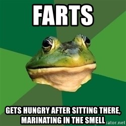 Foul Bachelor Frog - Farts Gets hungry after sitting there, marinating in the smell