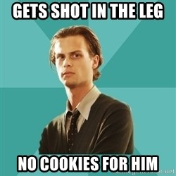 spencer reid - gets shot in the leg  no cookies for him