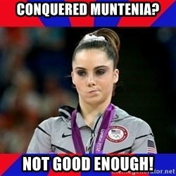 Mckayla Maroney Does Not Approve - COnquered Muntenia? NOT good enough!