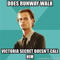 spencer reid - does runway walk  victoria secret doesn't call him