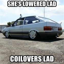 treiquilimei - SHE'S LOWERED LAD COILOVERS LAD
