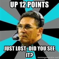 Stoic Ron - Up 12 points just lost.  Did you see it?