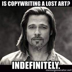 Brad Pitt Chanel - Is copywriting a lost art? indefinitely.