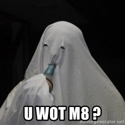 Poverty Ghost - U Wot M8 ?