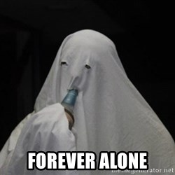 Poverty Ghost - forever alone