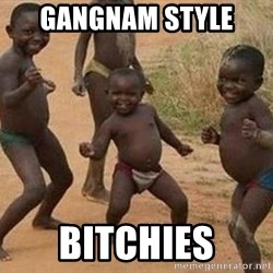 african children dancing - GANGNAM STYLE  BITCHIES