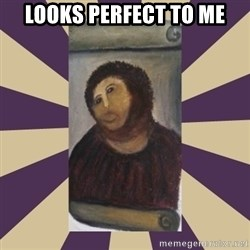 Retouched Ecce Homo - LOOKS PERFECT TO ME