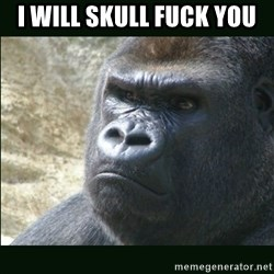 Rustled Jimmies - I WILL SKULL FUCK YOU