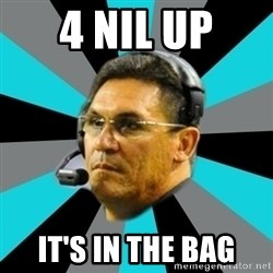 Stoic Ron - 4 NIL UP IT'S IN THE BAG