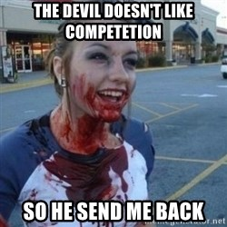 Scary Nympho - The devil doesn't like competetion So he send me back