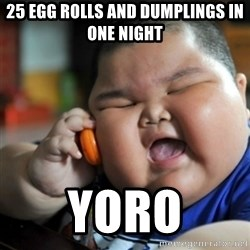 fat chinese kid - 25 EGG ROLLS AND DUMPLINGS IN ONE NIGHT YORO