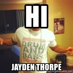 Drum And Bass Guy - HI JAYDEN THORPE