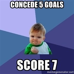 Success Kid - Concede 5 goals score 7