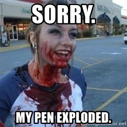 Scary Nympho - SORRY. MY PEN EXPLODED.