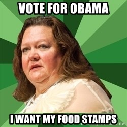 Dumb Whore Gina Rinehart - Vote for OBAMA I want my food stamps