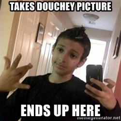 Thug life guy - Takes douchey picture ends up here