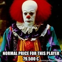 it clown stephen king - normal price for this Player 79.500 €