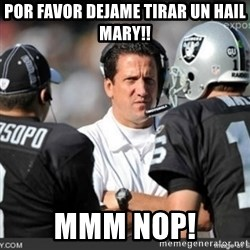 Knapped  - por favor dejame tirar un hail mary!! mmm nop!