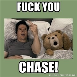 Ted Movie - Fuck you Chase!