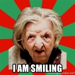 Crazy Old Lady - I AM SMILING