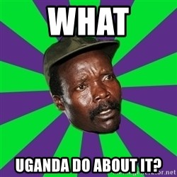 Mad Kony - What Uganda do about it?