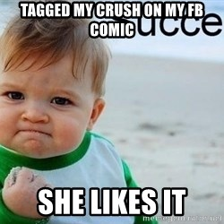 success baby - tagged my crush on my fb comic she likes it