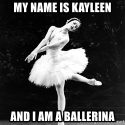 Pensive_Ballerina - my name is kayleen And i am a ballerina