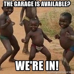 african children dancing - the garage is available? we're in!
