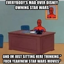 "Spiderman Desk - everybody's mad over disney owning star wars and im just sitting here thinking "" fuck yeah!new star wars movies"""